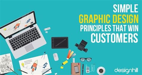 graphic design layout principles simple graphic design principles that win customers