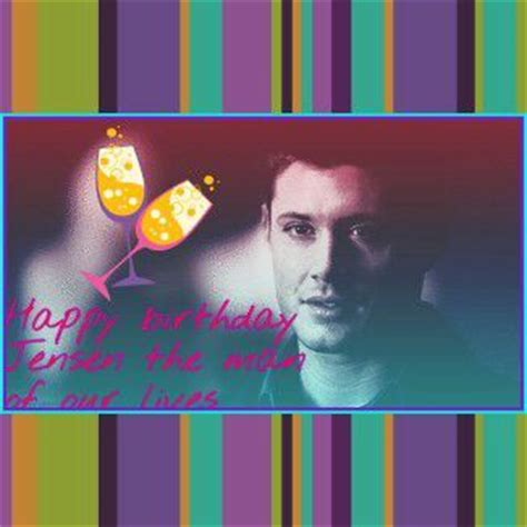 Ackles Birthday Card Jensen Ackles Birthday Challenge Supernatural Amino
