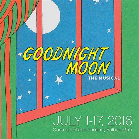 goodnight moon goodnight moon the musical 2016 san diego junior theatre
