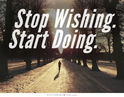 Start Doing stop wishing start doing nerve ng