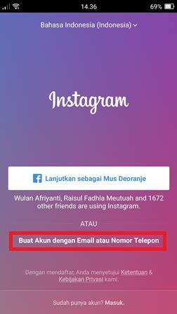 membuat instagram melalui hp cara daftar dan buat akun instagram baru di hp