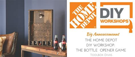 diy home depot the home depot diy workshop father s day bottle opener