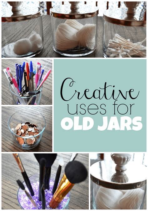 creative uses for old jars this girl s life blog