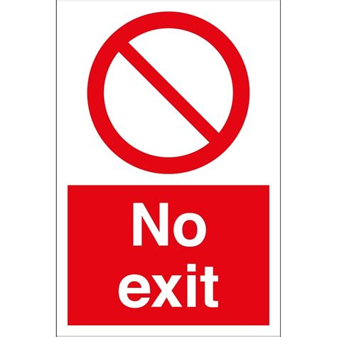 No Exit by Pin No Exit Sign On