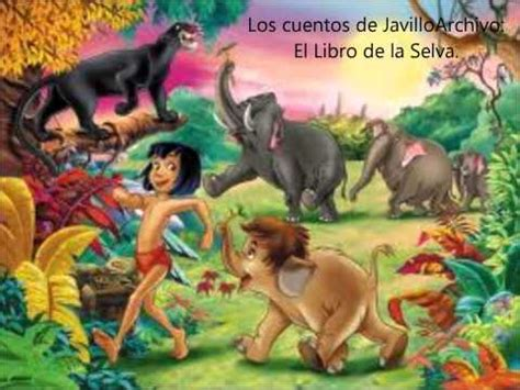 el libro de la selva el libro de la selva cuentos infantiles youtube
