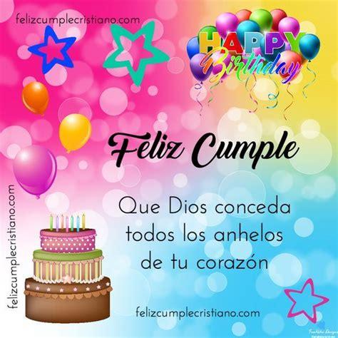 imagenes de cumpleaños con mensajes bonitos feliz cumple cristiano im 225 genes y tarjetas de cumplea 241 os