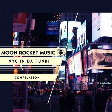 moon house nyc moon rocket nyc in da funk compilation moon rocket music essential house