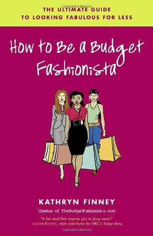 The Budget Fashionista how to be a budget fashionista the ultimate guide to