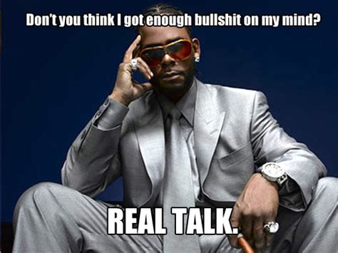 Real Talk Meme - mailbag monday 34 what is best in life