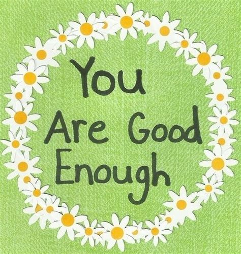 are you good enough you are good enough pictures photos and images for