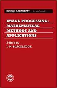image processing mathematical methods and applications