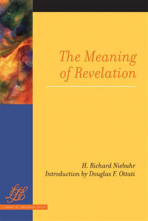 the meaning of a new christian ethos books the meaning of revelation paper h richard niebuhr