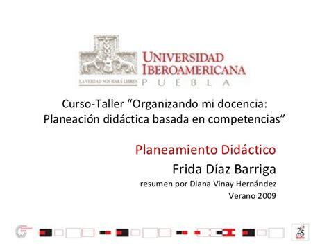 Diseño Curricular Por Competencias Diaz Barriga Planeamiento Did 225 Ctico Por Frida D 237 Az Barriga Resumen Elaborado Por