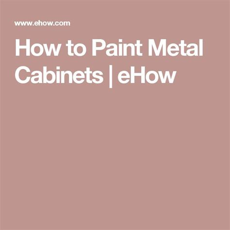 how to paint metal cabinets best 25 painting metal cabinets ideas on