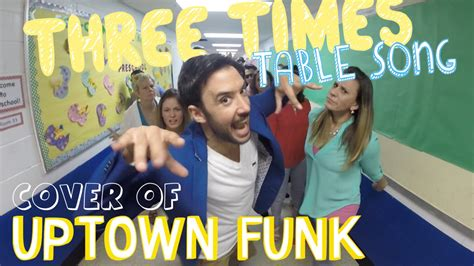 4 Times Table Song by Three Times Table Song Cover Of Uptown Funk By