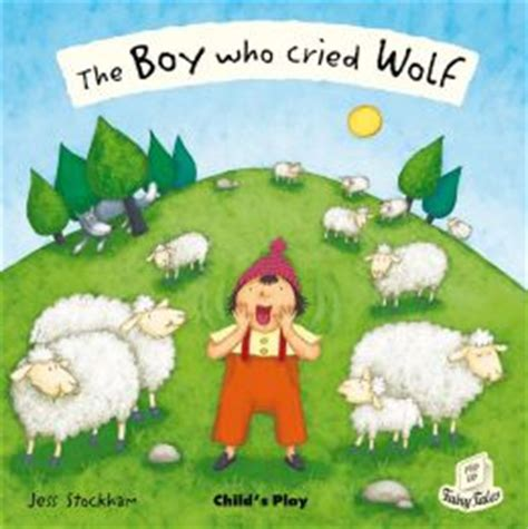 The Boy Who Cried Wolf By Jess Stockham 9781846433689 Boy Who Cried Wolf Clipart Printable