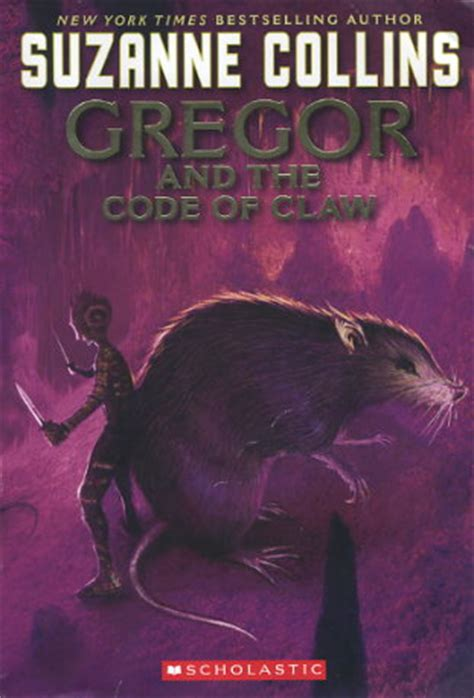 gregor and the code of claw series 5 gregor and the code of claw by suzanne collins fictiondb