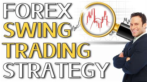 forex swing trading forex swing trading strategy a proven forex swing trading