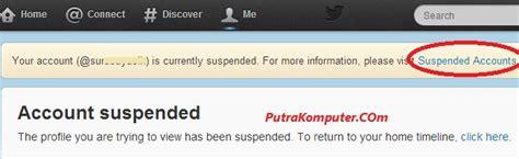 cara membuat twitter orang suspended solusi twitter cara mengembalikan akun twitter terkena