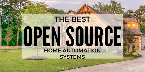 the home source the best open source home automation systems