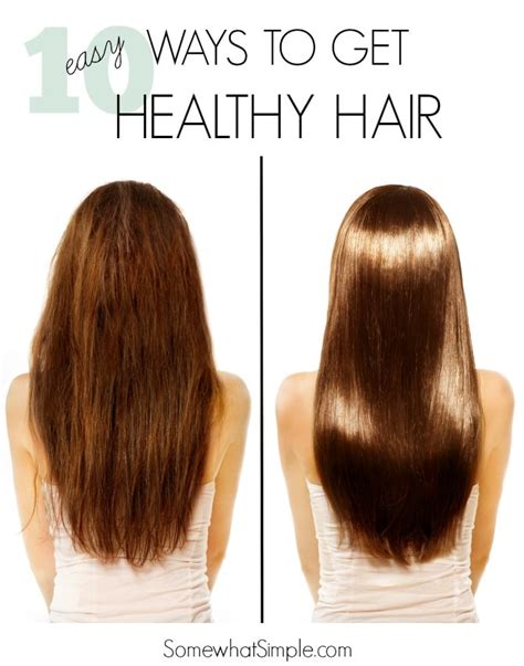 healthy hair tips 10 tips for healthy hair somewhat simple
