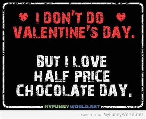 anti valentines day quotes anti s day cards i don t do s day