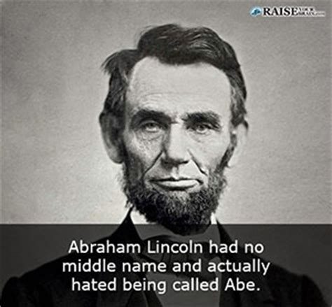 lincoln s middle name 23 facts about abraham lincoln raise your brain