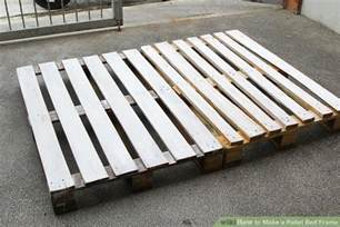 how to make a bed frame how to make a pallet bed frame 6 steps with pictures