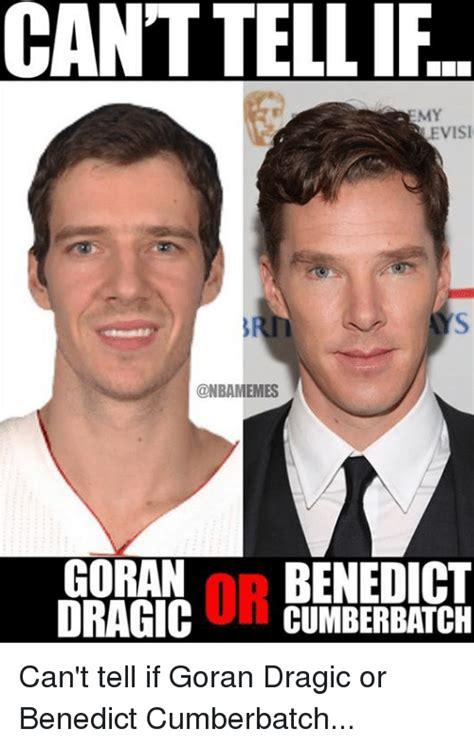 Cumberbatch Meme - cant tellif evisi goran np benedict dragic cumberbatch can t tell if goran dragic or benedict