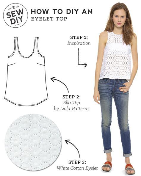 7 Ways To Wear Eyelet by Diy Eyelet Top Sew Diy