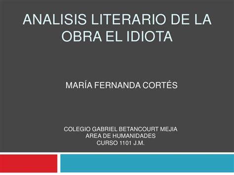 Analisis Literario De La Obra Tempestad En La Cordillera | analisis literario de la obra el idiota