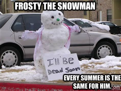 Frosty The Snowman Happy Birthday Meme - frosty memes image memes at relatably com