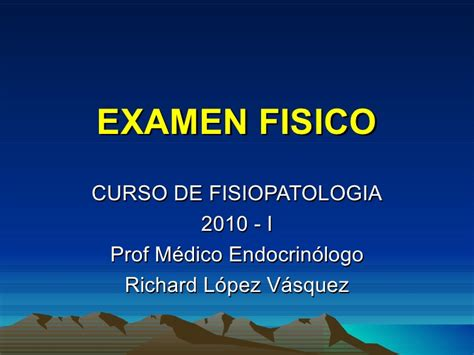 examen fisico general ex 225 men f 237 sico