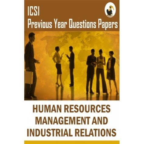 Mba In Personnel Management And Industrial Relations by Icsi Human Resources Management And Industrial Relations