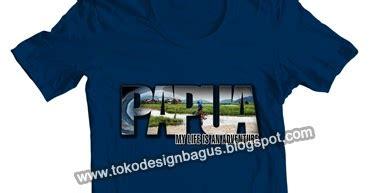 desain kaos ethnic kaos papua ethnic wisata dan budaya desain kaos desain