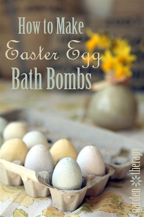 how to make easter eggs easter egg bath bombs garden therapy