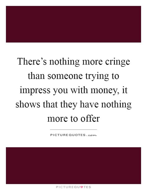 More Than Money Questions Every Mba Needs To Answer by Cringe Quotes Cringe Sayings Cringe Picture Quotes