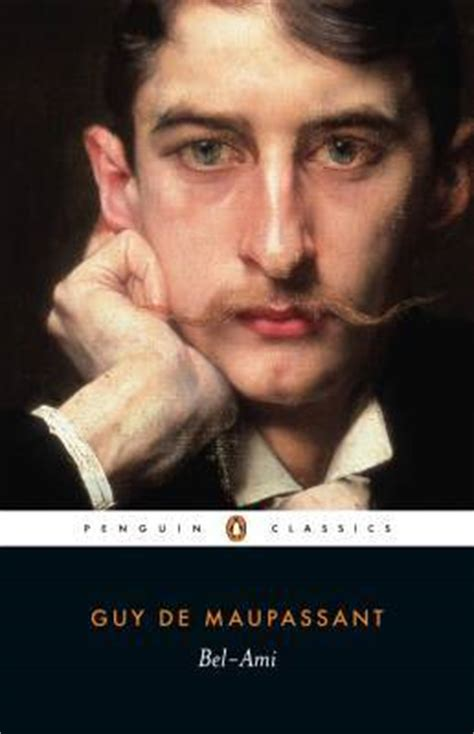 biography of guy de maupassant summary bel ami by guy de maupassant reviews discussion