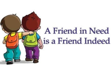 Friend In Need Is A Friend Indeed Essay by Words Of Wisdom The Universal Wisdom Of Proverbs