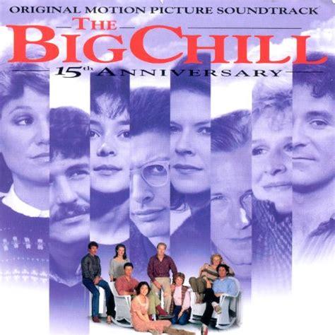 Cd Original Jadul Hits the big chill original soundtrack original soundtrack songs reviews credits allmusic