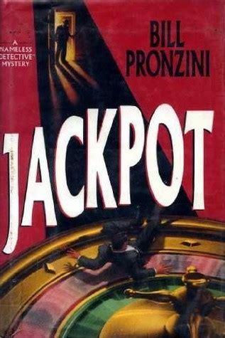 jackpot nameless detective jackpot nameless detective 17 by bill pronzini