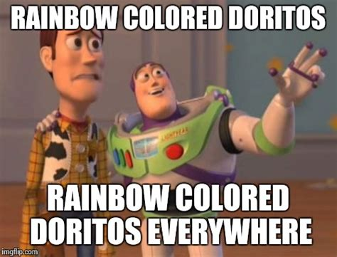 Doritos Meme - can t make this stuff up imgflip