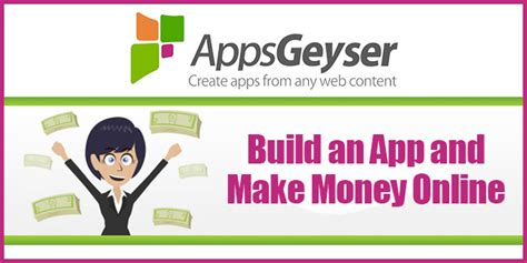 App To Make Money Online - build an app and make money online appsgeyser