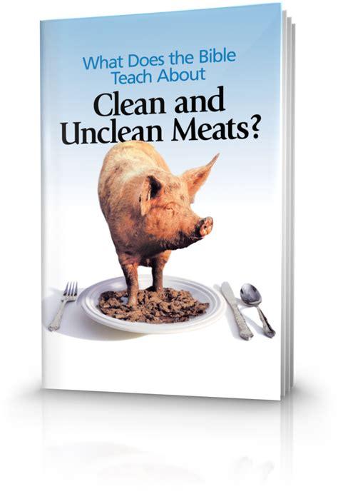 bible teach  clean  unclean meats