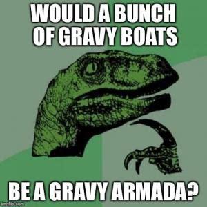 gravy boat joke funny question of the day kappit