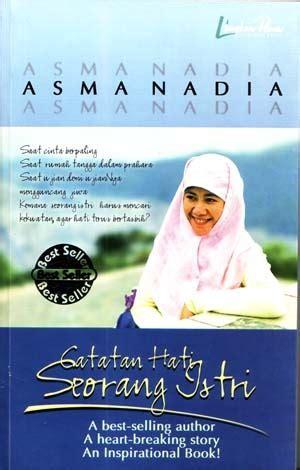 Novel Catatan Hati Seorang Istri By Asmanadia read catatan hati seorang istri 2007 free