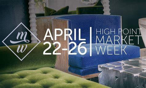 high point 2017 celebrate design at high point market 2017