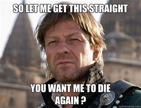 Sean Bean Meme - observant sean bean memes quickmeme