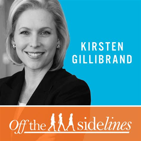 kirsten gillibrand off the sidelines off the sidelines podcast conversations with senator