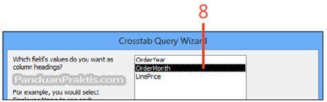 cara membuat query menggunakan wizard cara membuat query crosstab menggunakan query wizard di